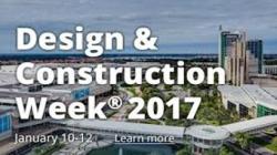 Design & Construction Week – Jan 10-12, 2017