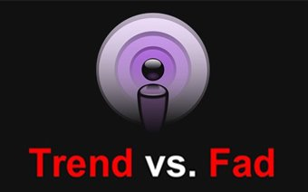 Is your Design Trendy or Fadish?