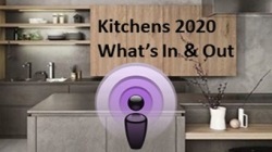 What Kitchen Ideas are in & out for 2020?