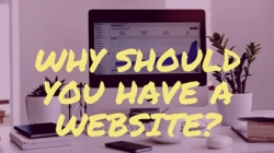 You Need a Website – Where Do You Start?