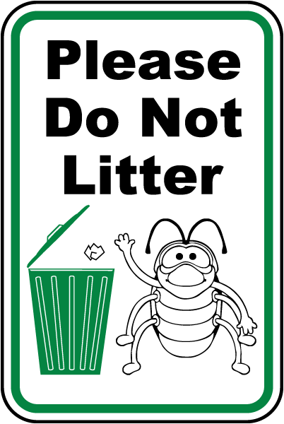 Pick up that Garbage, please!