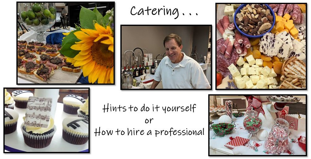 To Cater or To Cook, Listen for the Pros & Cons